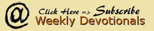 Subscribe: Weekly Devotionals